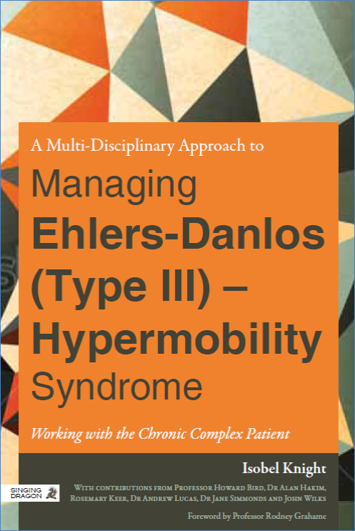 A Multidisciplinary Approach to Managing Ehlers-Danlos (Type III) Hypermobility Syndrome